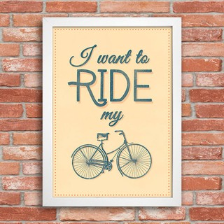 Poster I Want To Ride My Bike - comprar online