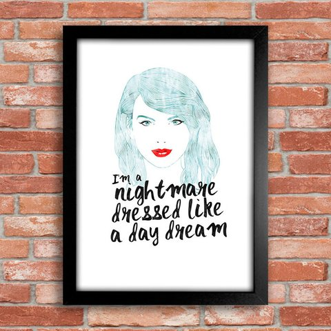 Poster Taylor Swift - I'm a nightmare dressed like a day dream