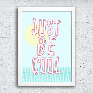 Poster Just be cool na internet