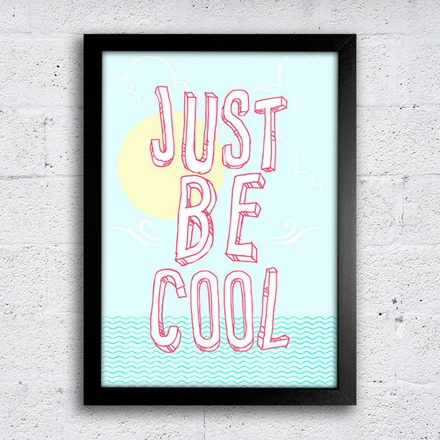 Poster Just be cool - comprar online
