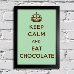 Poster Keep Calm And Eat Chocolate na internet