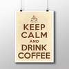 Imagem do Poster Keep Calm And Drink Coffee