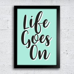 Poster Life goes on - comprar online