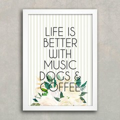 Poster Life is Better - Dogs & Café - Encadreé Posters