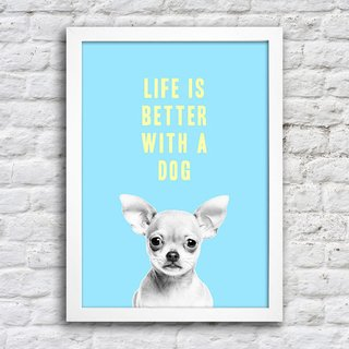Poster Life is better with a dog na internet