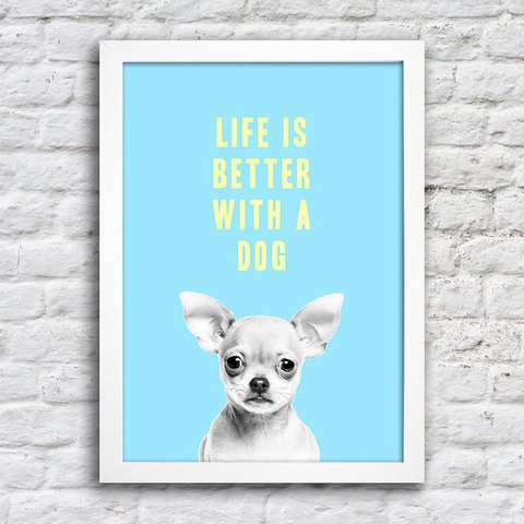 Poster Life is better with a dog