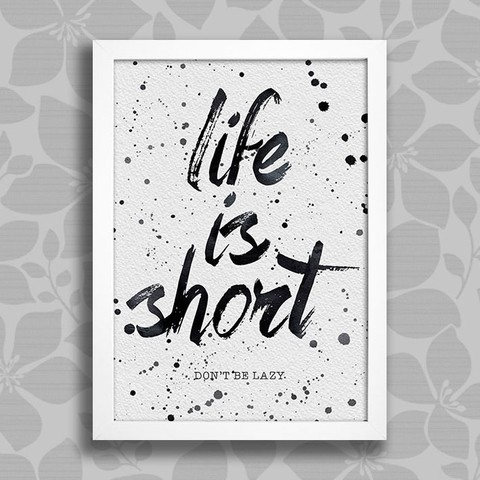Poster Life is Short - comprar online