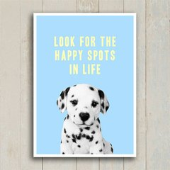 Poster Look fot the happy spots in life - Encadreé Posters
