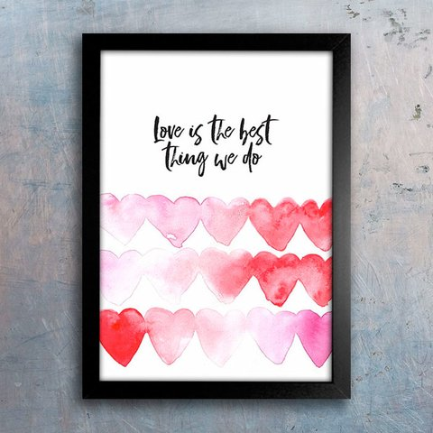 Poster Love is the Best Thing We Do - comprar online
