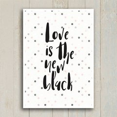Poster Love is the new black - Encadreé Posters