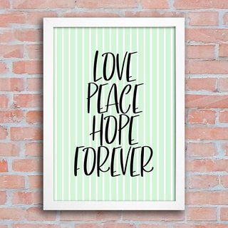 Poster Love Peace Hope Forever na internet