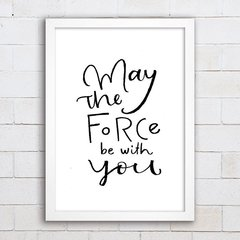 Poster May the force - comprar online