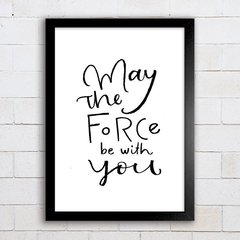 Poster May the force