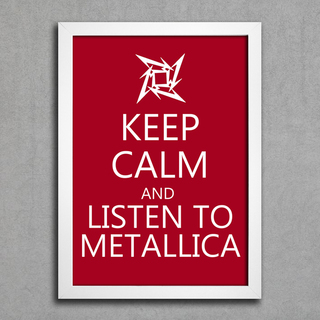Poster Keep Calm and Listen to Metallica - comprar online