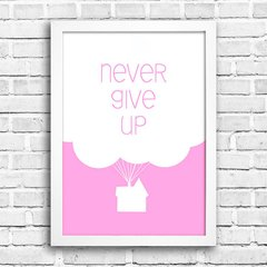 Poster Never Give Up Rosa na internet