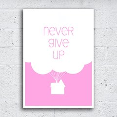 Poster Never Give Up Rosa - Encadreé Posters