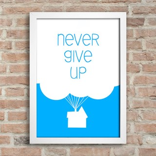 Poster Cinema - UP - Never Give Up - comprar online