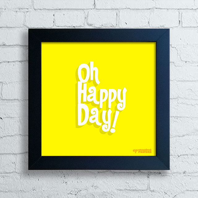 Quadro Oh Happy Day! - comprar online