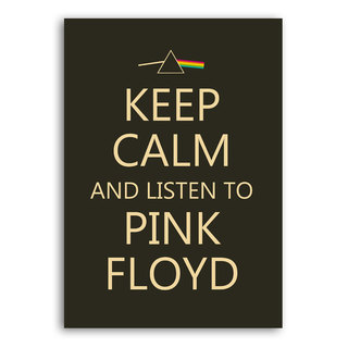Poster Keep Calm and Listen to Pink Floyd na internet