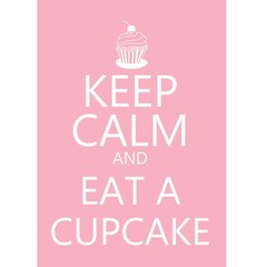 Poster Keep Calm and Eat a Cupcake