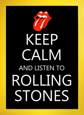 Poster Keep Calm and Listen to Rolling Stones