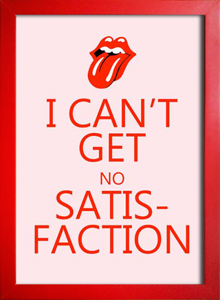 Poster Rolling Stones I Can't Get No Satisfaction - Encadreé Posters