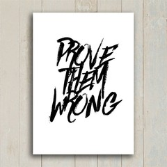 Poster Prove Them Wrong - Encadreé Posters