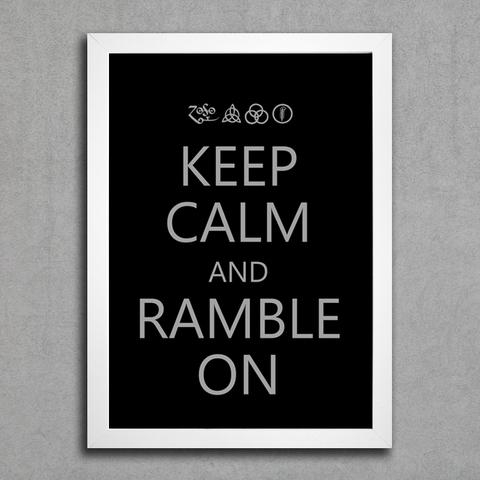 Poster Led Zeppelin Keep Calm and Ramble On