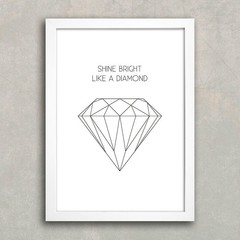 Poster Shine Bright Like a Diamond na internet