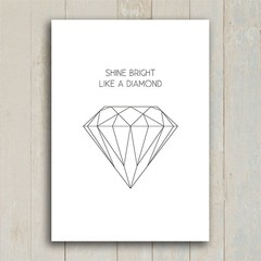 Poster Shine Bright Like a Diamond - Encadreé Posters