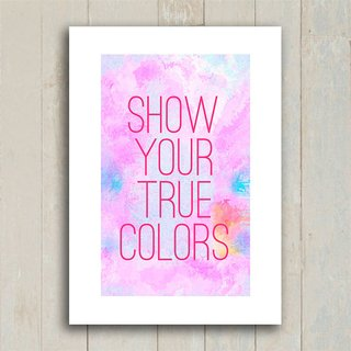 Poster Show your true colors - Encadreé Posters