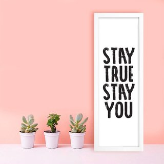 Poster Stay True Stay You na internet