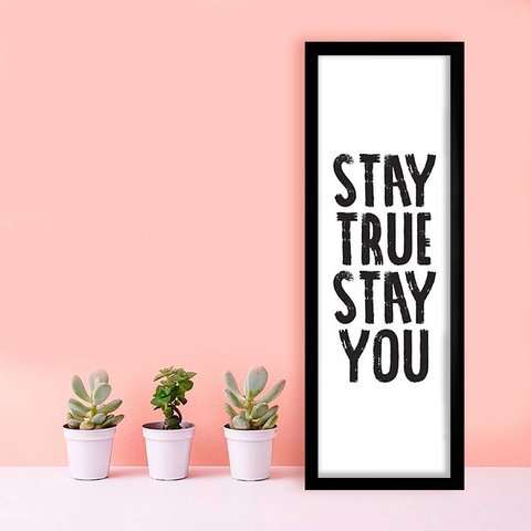 Poster Stay True Stay You - comprar online