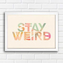 Poster Stay Weird na internet