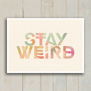 Poster Stay Weird - Encadreé Posters