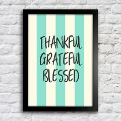 Poster Thankful Grateful Blessed - comprar online