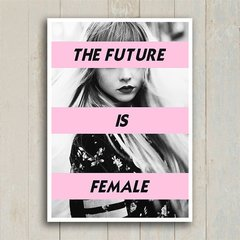 Poster The Future is Female - Encadreé Posters