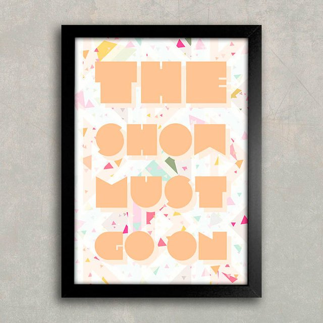 Poster The Show Must Go On - comprar online