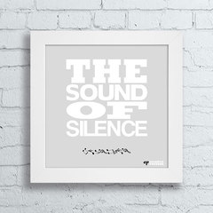 Quadro The Sound Of Silence - comprar online