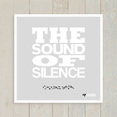 Quadro The Sound Of Silence - Encadreé Posters