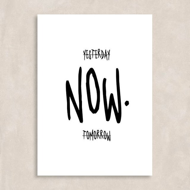 Poster The Time is Now - Sem Moldura
