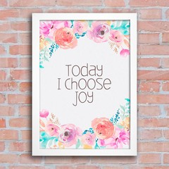 Poster Today I Choose Joy na internet