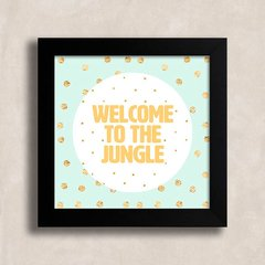 Quadro Welcome to the jungle - comprar online