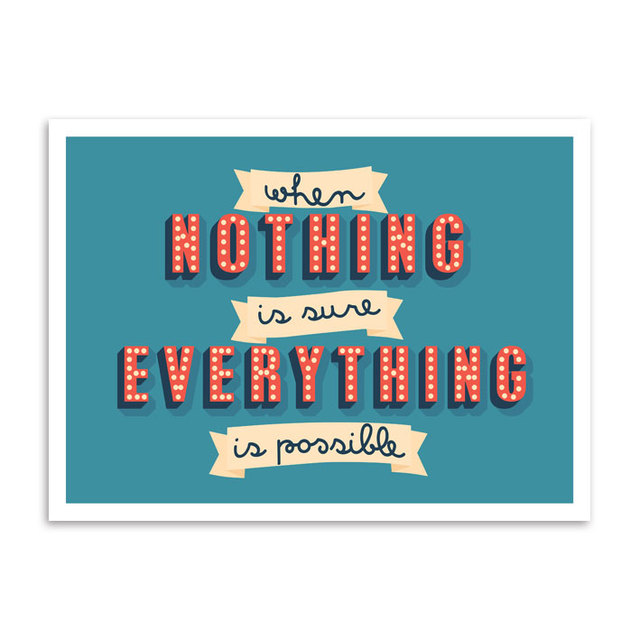 Poster When Nothing is Sure Everything is Possible - loja online