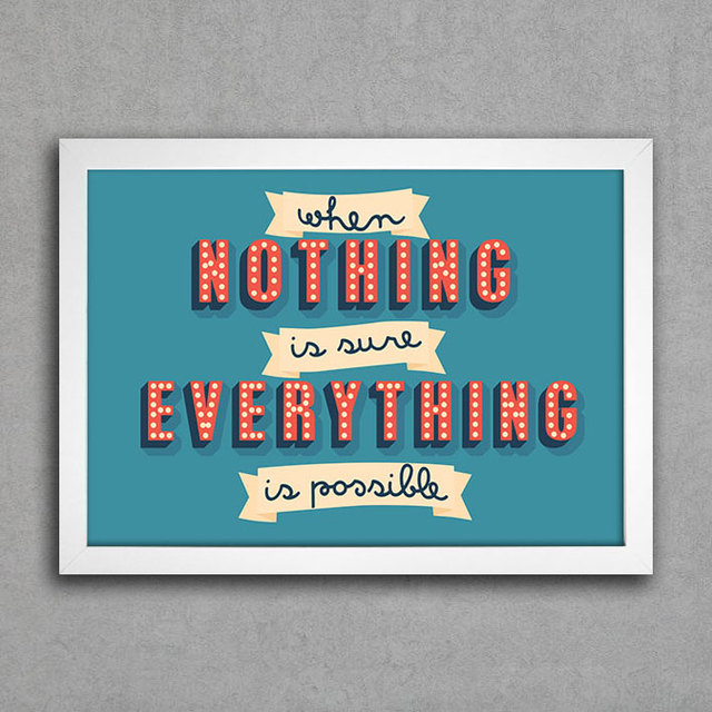 Poster When Nothing is Sure Everything is Possible na internet