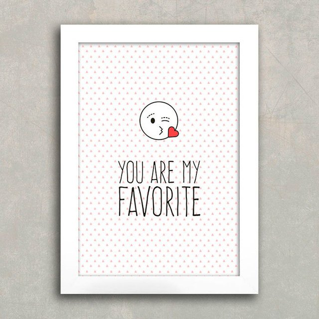 Poster You are my favorite - Encadreé Posters