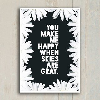 Poster You make me happy - Encadreé Posters