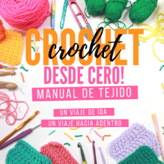 "MANUAL DE TEJIDO ""CROCHET DESDE CERO"" - EBOOK (LIBRO DIGITAL)"