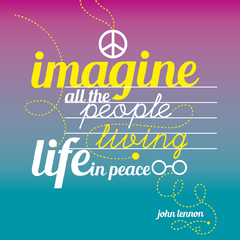 "Imán con frase ""Imagine all the people living life in peace."""