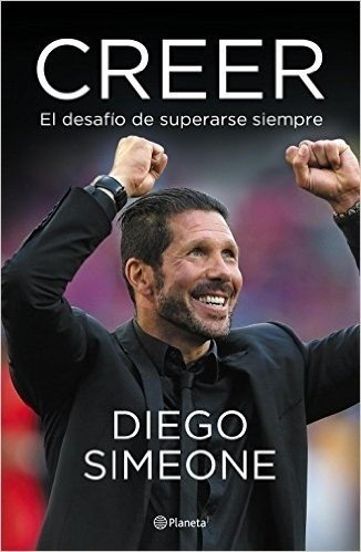 Creer - Diego Simeone